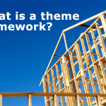 What Is Theme Framework