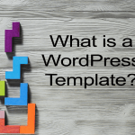 What is a Wordpress Template