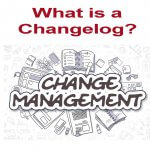 What is a Changelog?