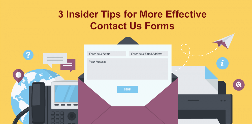3 Insider Tips for More Effective Contact Us Forms